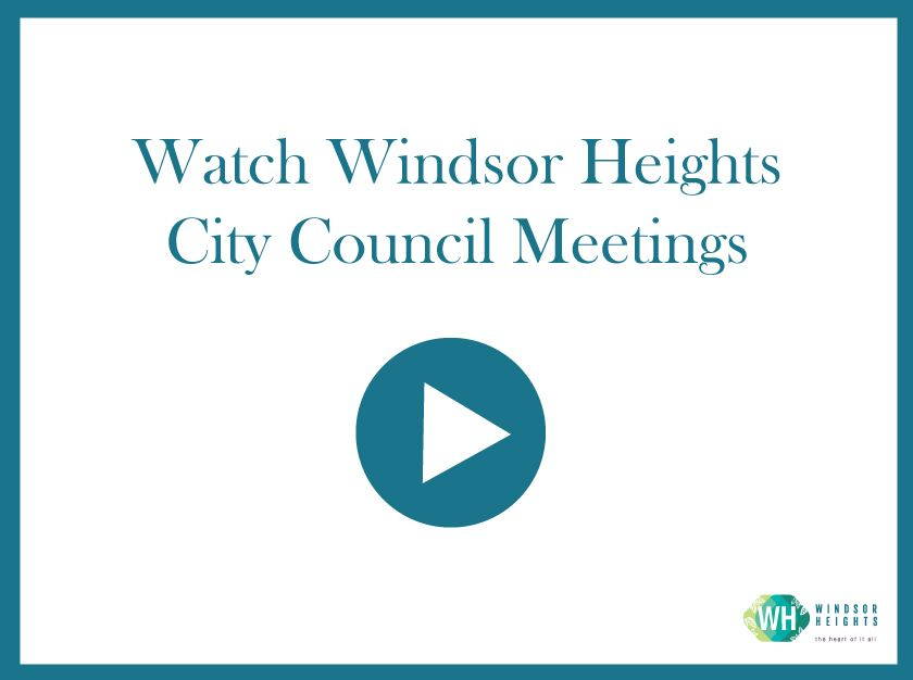 watch windsor heights city council meetings